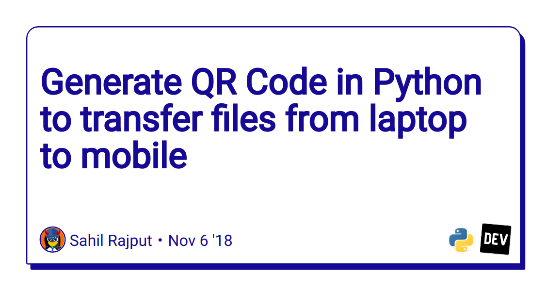 Generate QR Code in Python to transfer files from laptop to