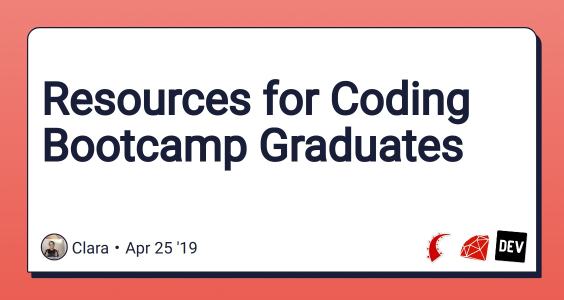 Resources for Coding Bootcamp Graduates - DEV Community