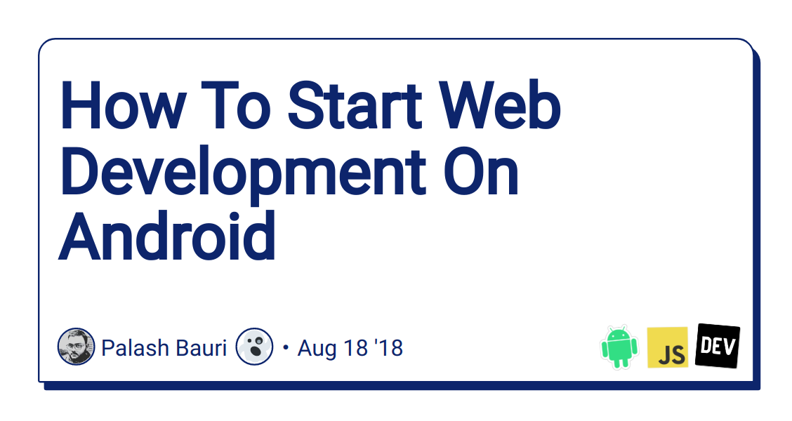 How To Start Web Development On Android - DEV Community