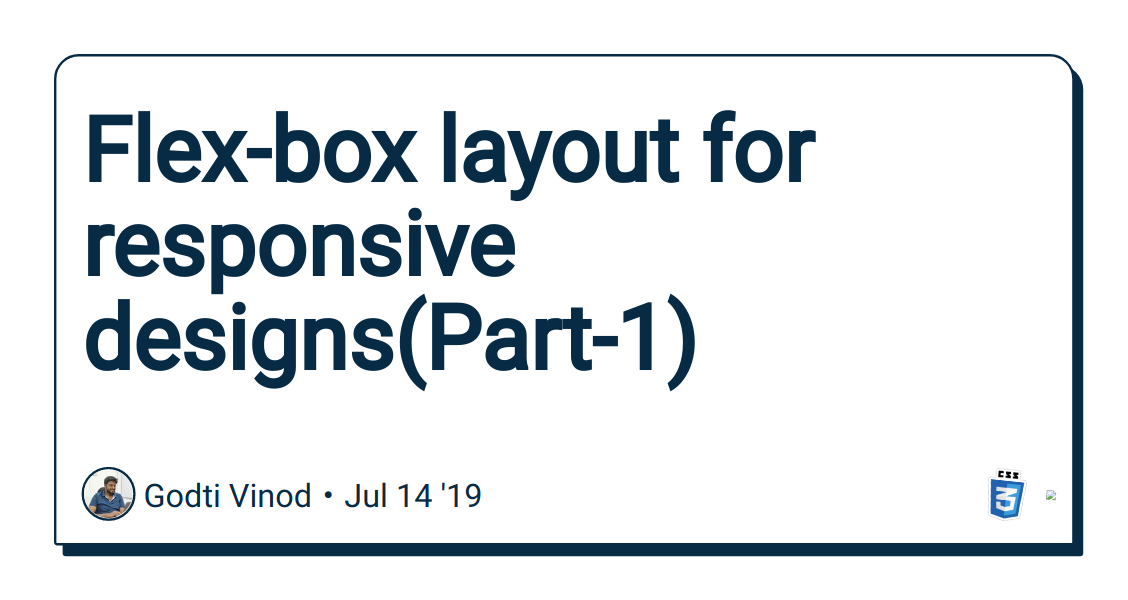 Flex-box layout for responsive designs(Part-1) - DEV