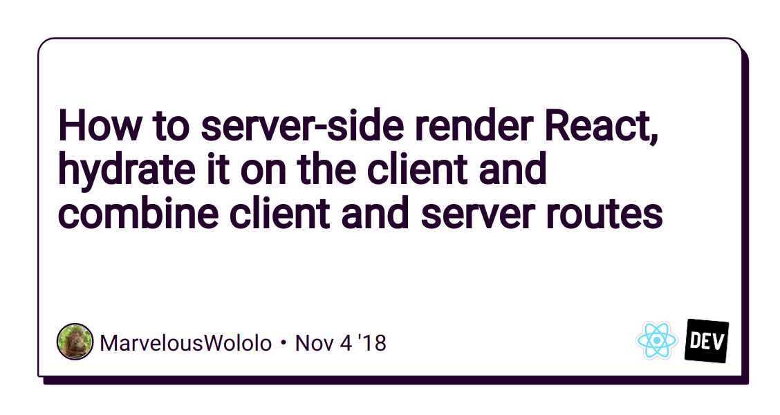 How to server-side render React, hydrate it on the client and