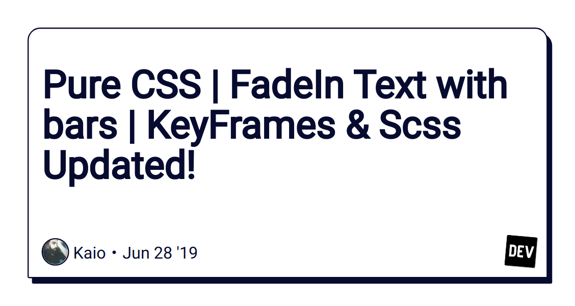 Pure CSS | FadeIn Text with bars | KeyFrames & Scss Updated