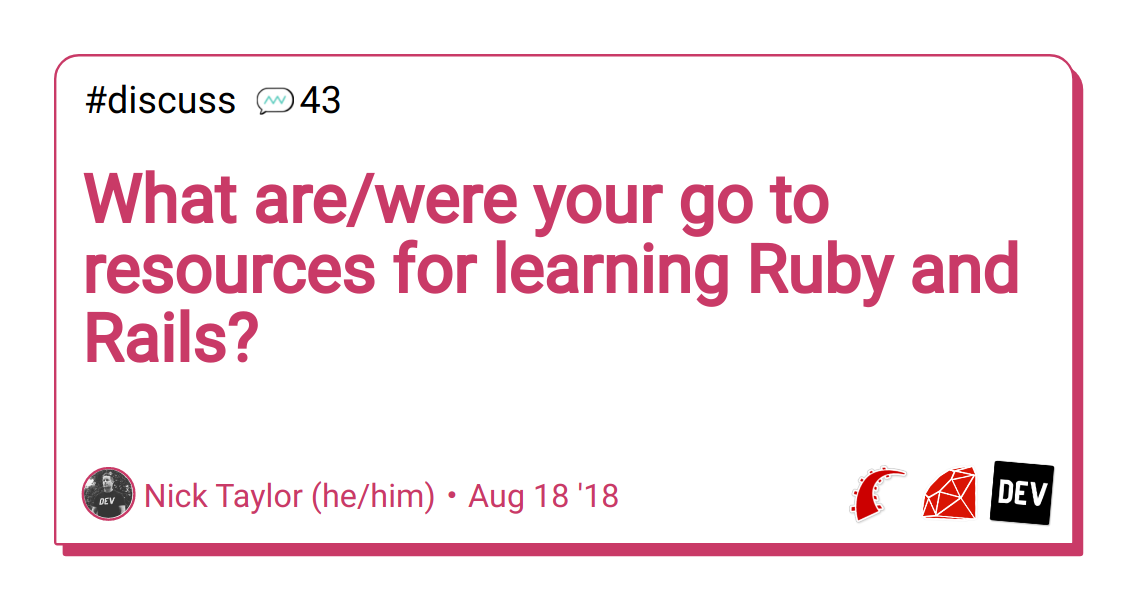What are/were your go to resources for learning Ruby and