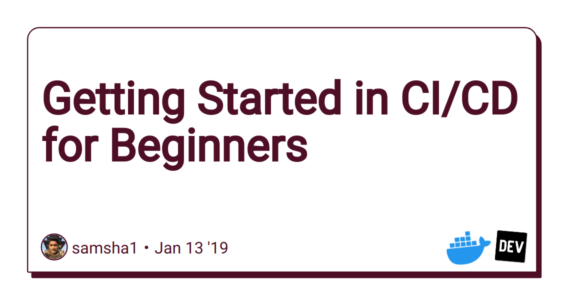 Getting Started in CI/CD for Beginners