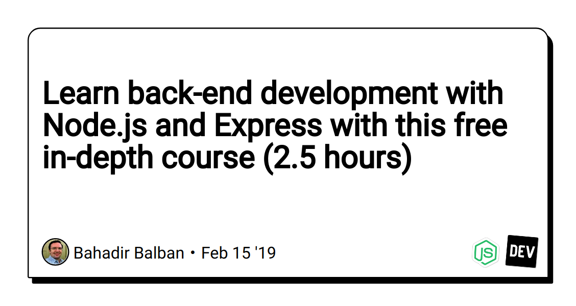Learn back-end development with Node js and Express with this free