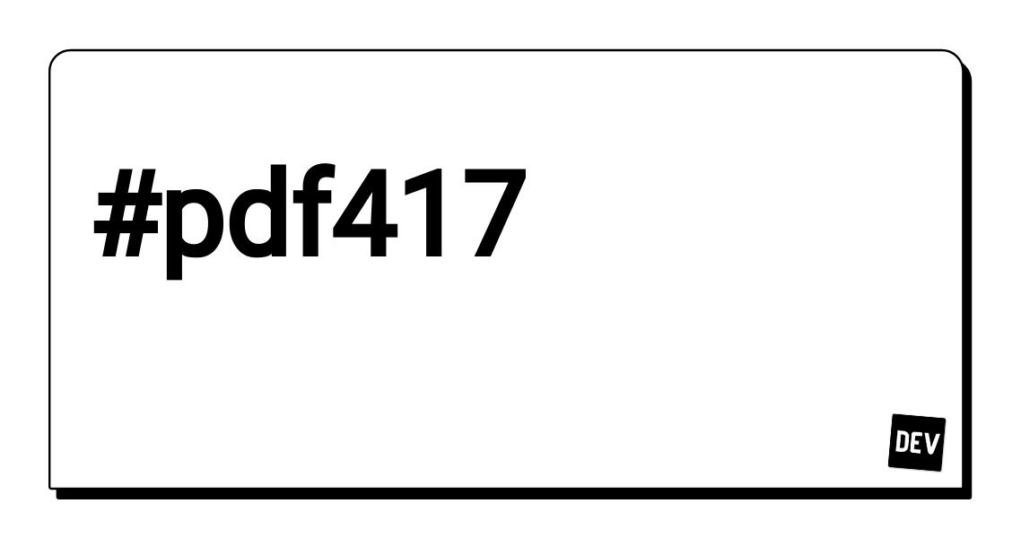 Pdf417 - DEV Community 👩 💻👨 💻