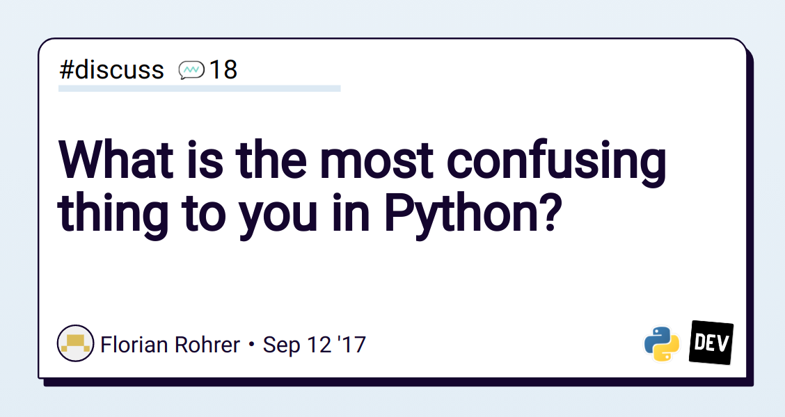 What is the most confusing thing to you in Python? - DEV