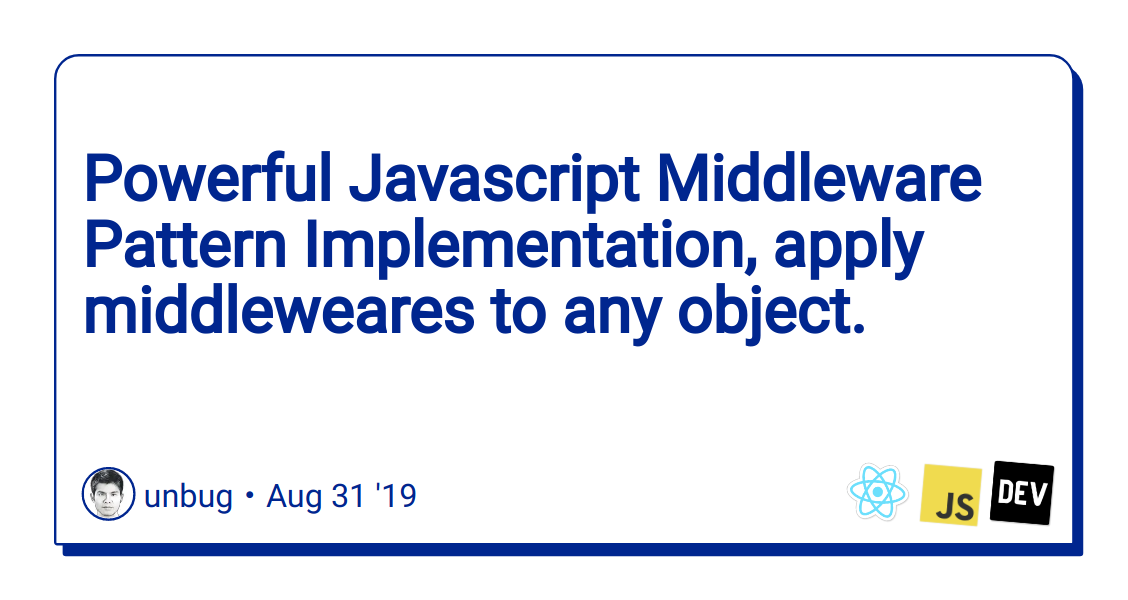 Powerful Javascript Middleware Pattern Implementation, apply