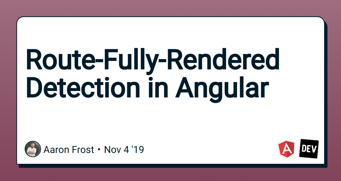 Route-Fully-Rendered Detection in Angular