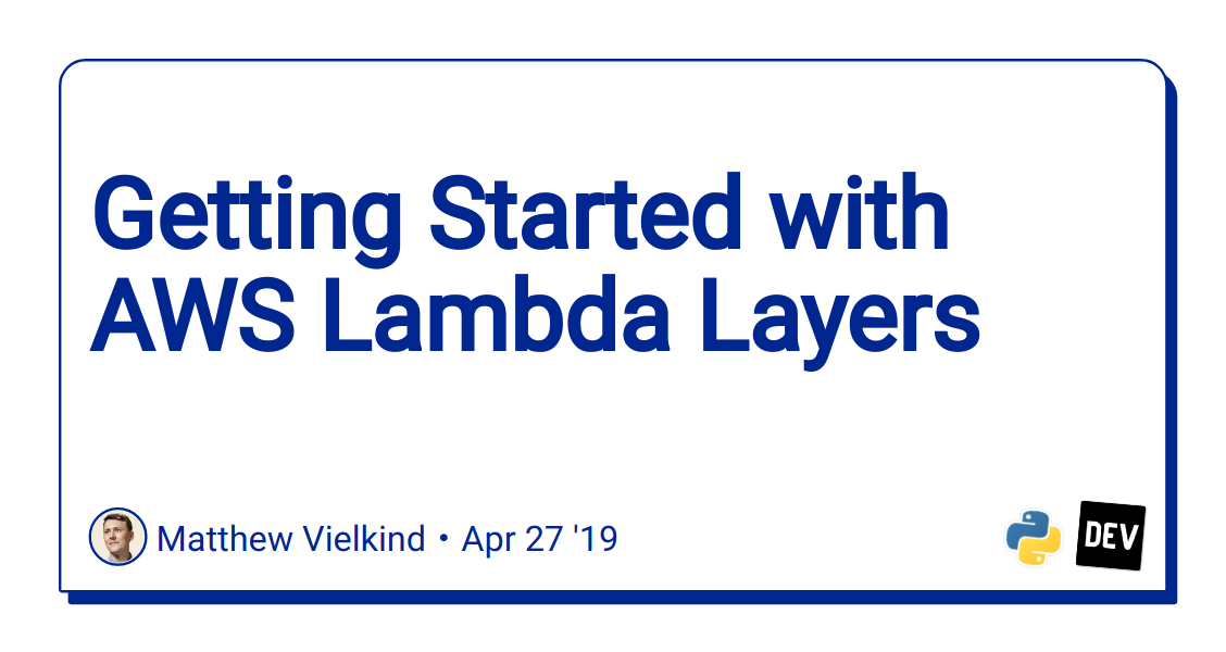 Getting Started with AWS Lambda Layers - DEV Community