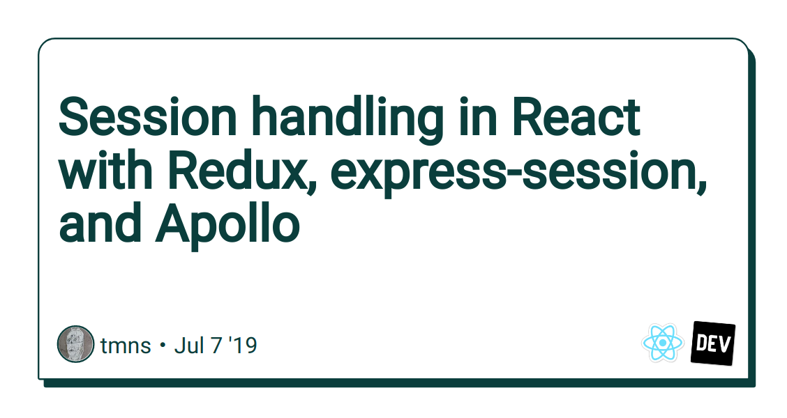 Session handling in React with Redux, express-session, and