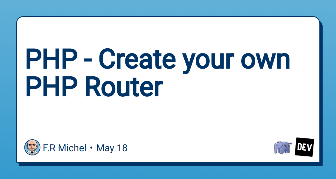 php-create-your-own-php-router-4g0o