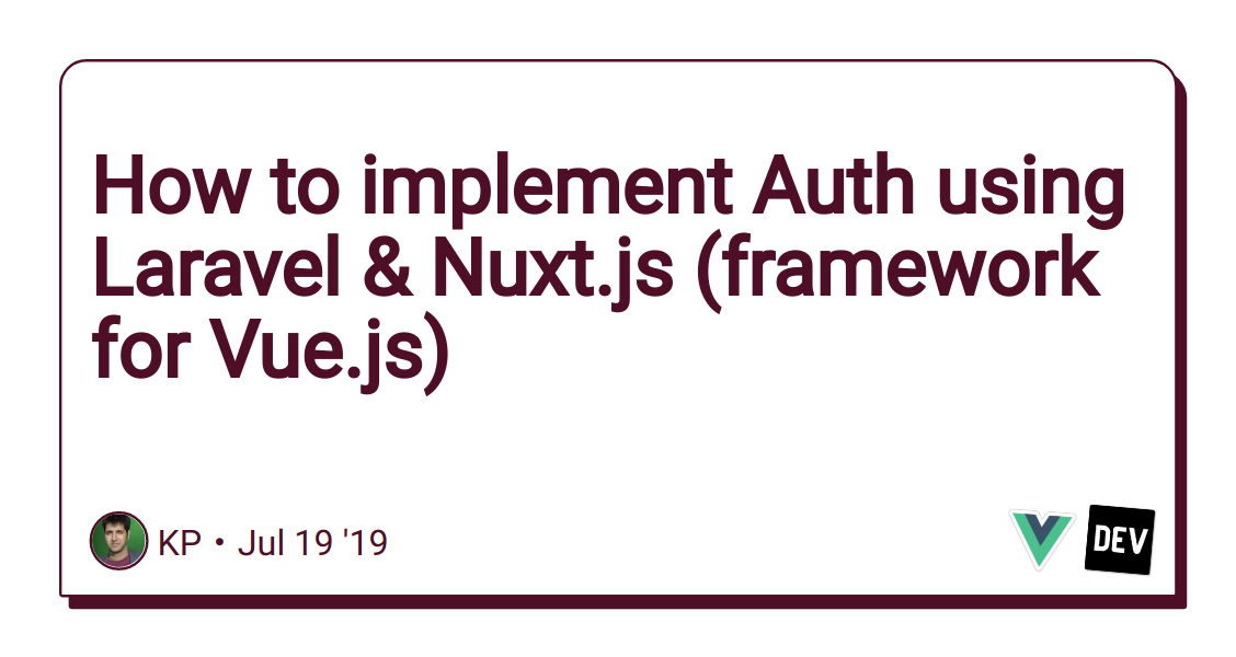 How to implement Auth using Laravel & Nuxt js (framework for