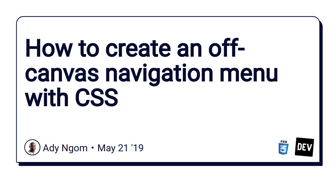 How to create an off-canvas navigation menu with CSS - DEV