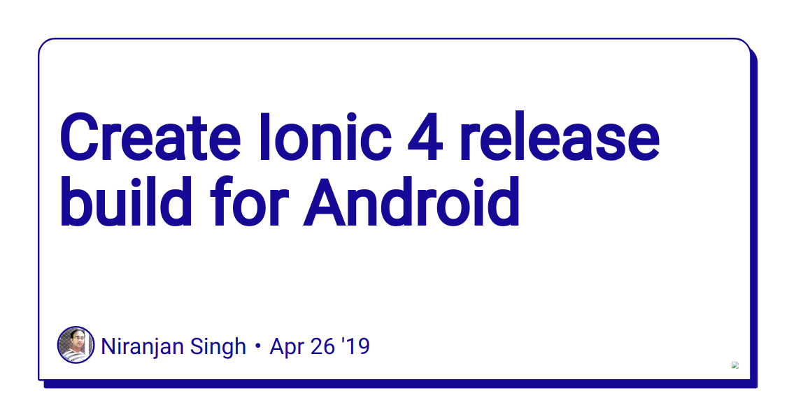 Create Ionic 4 release build for Android - DEV Community