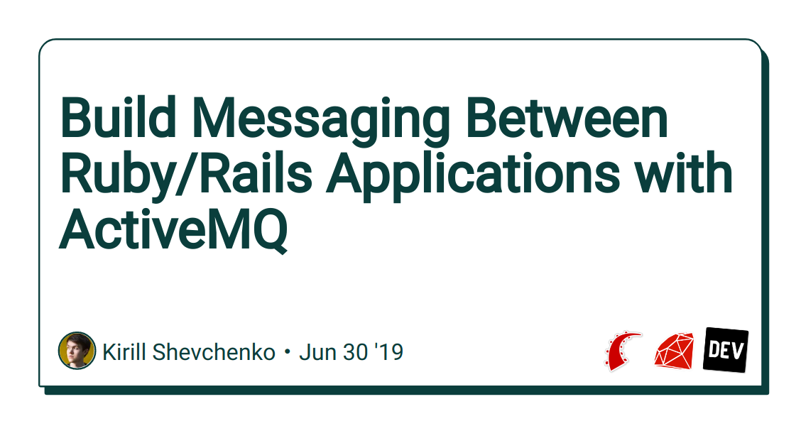 Build Messaging Between Ruby/Rails Applications with