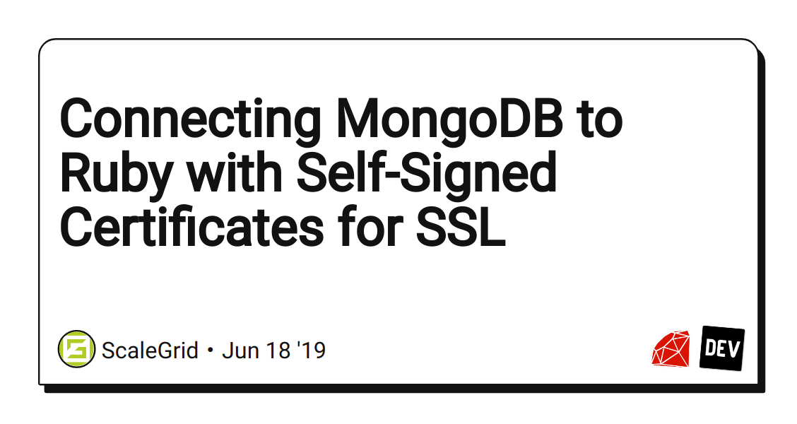 Connecting MongoDB to Ruby with Self-Signed Certificates for SSL