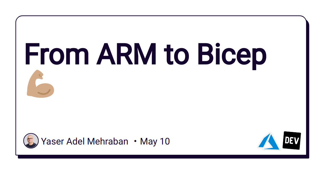 From ARM to Bicep ?? - DEV Community