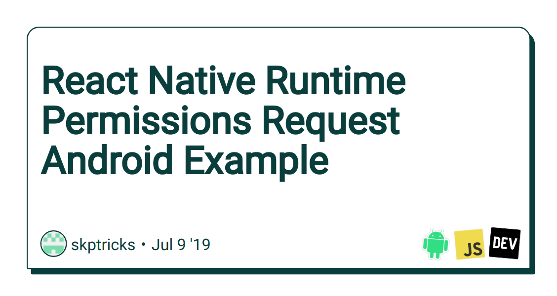 React Native Runtime Permissions Request Android Example