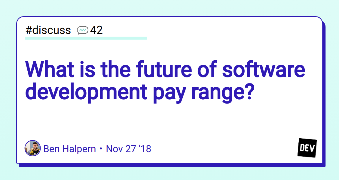 What is the future of software development pay range? - DEV