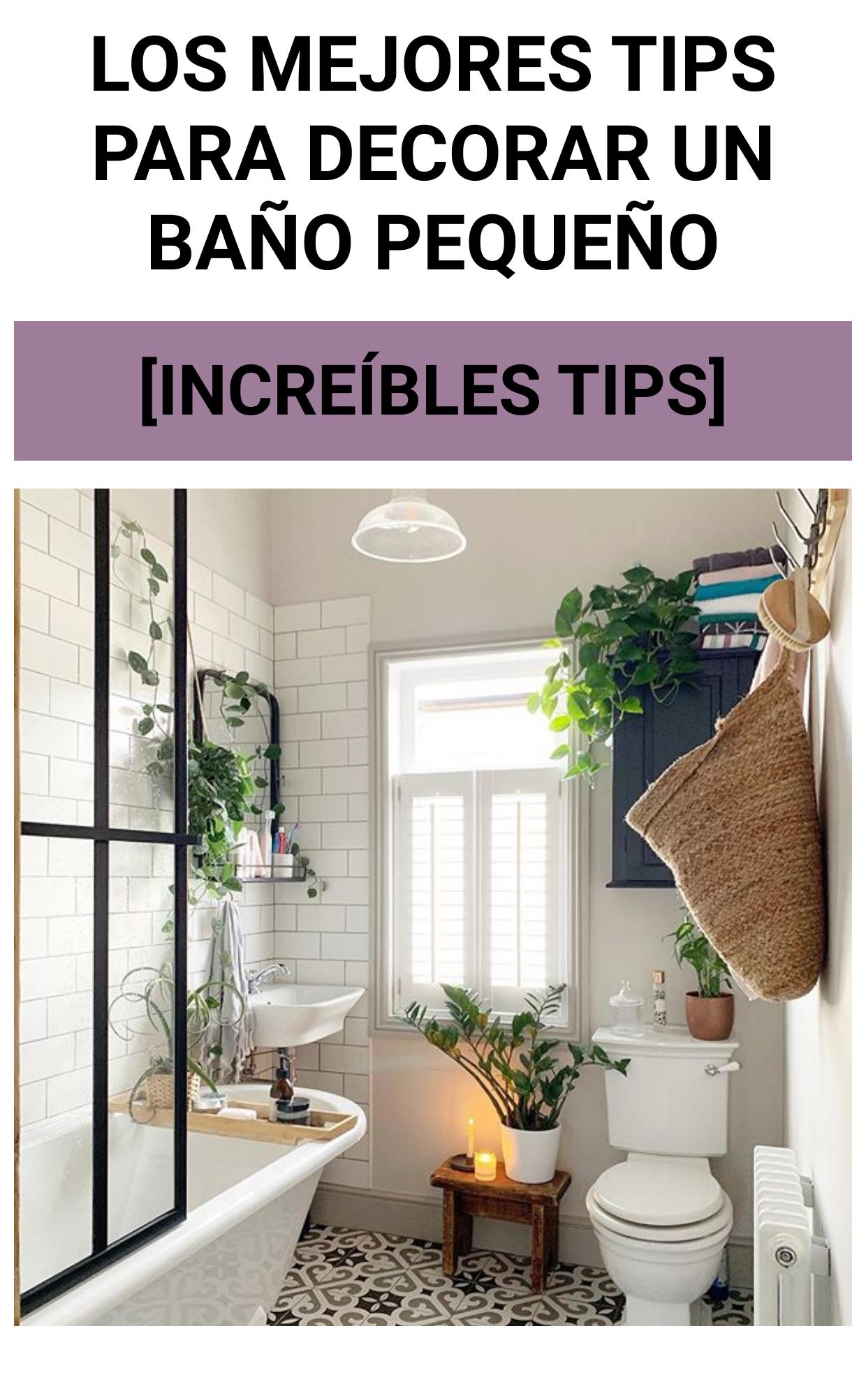 Los mejores TIPS para decorar un baño pequeño