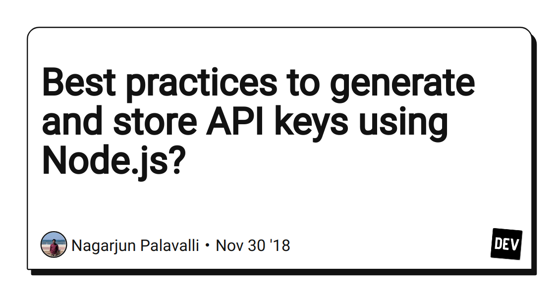 Best practices to generate and store API keys using Node js