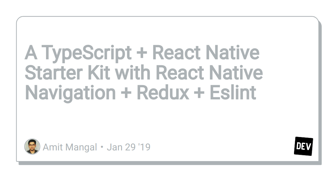 A TypeScript + React Native Starter Kit with React Native
