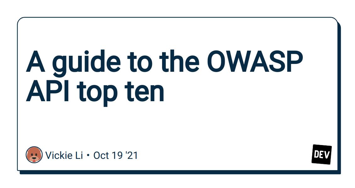A guide to the OWASP API top ten