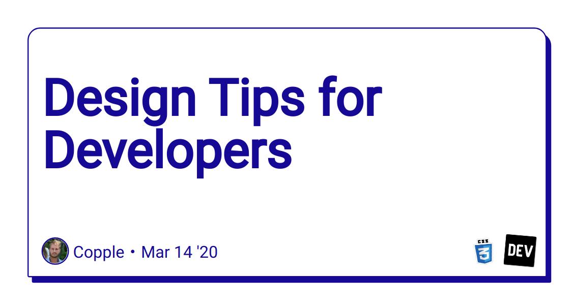 Design Tips for Developers