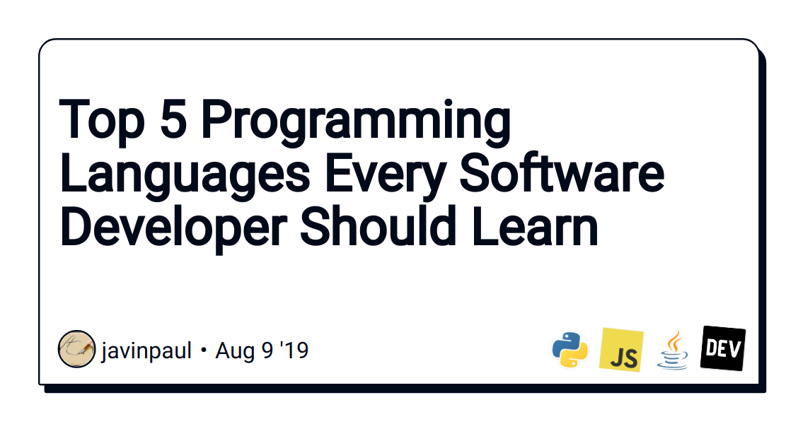 Top 5 Programming Languages Every Software Developer Should