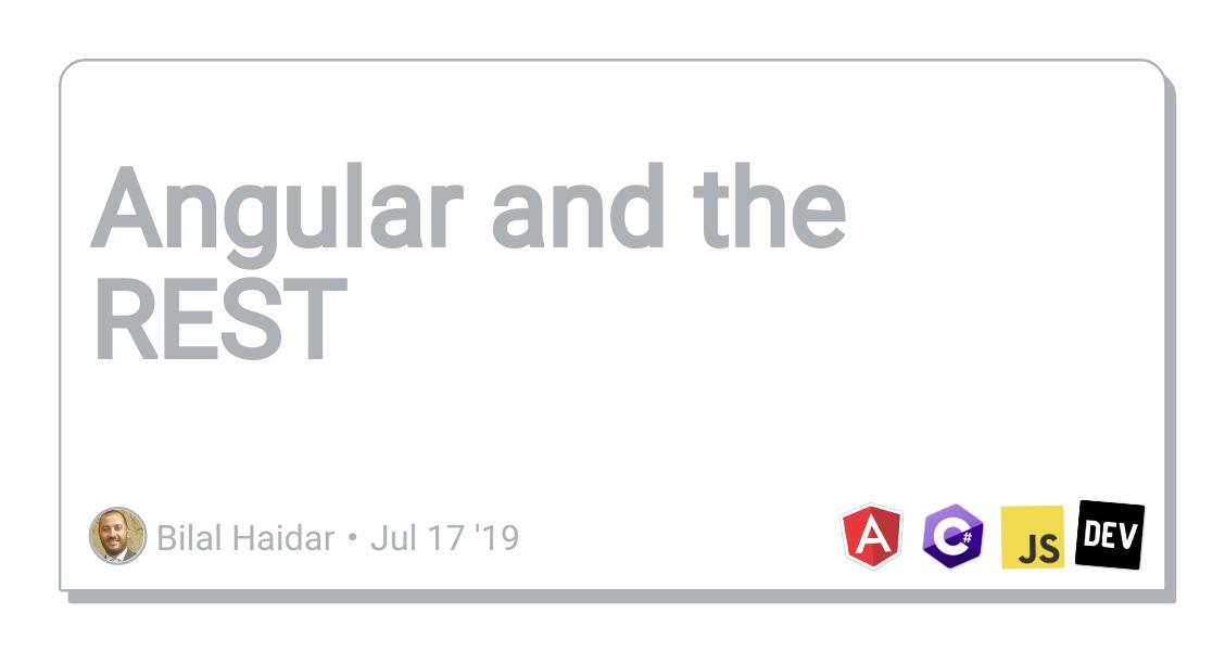 Angular and the REST - DEV Community 👩 💻👨 💻