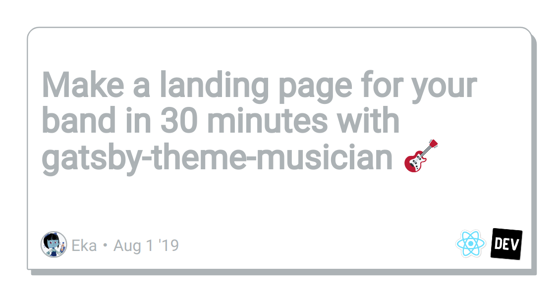 Make a landing page for your band in 30 minutes with gatsby