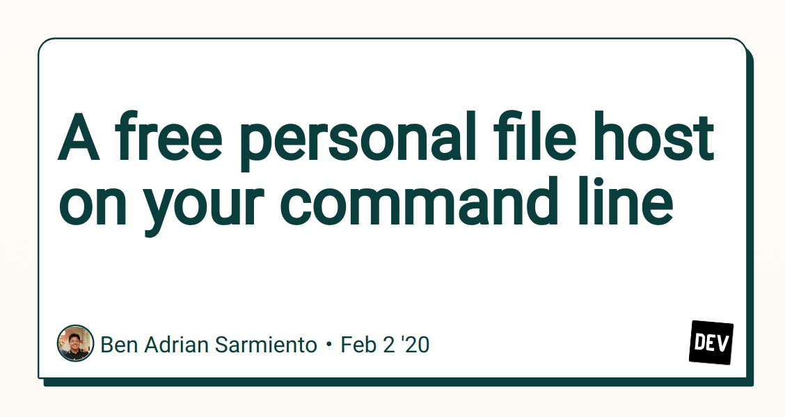 A free personal file host on your command line - DEV Community