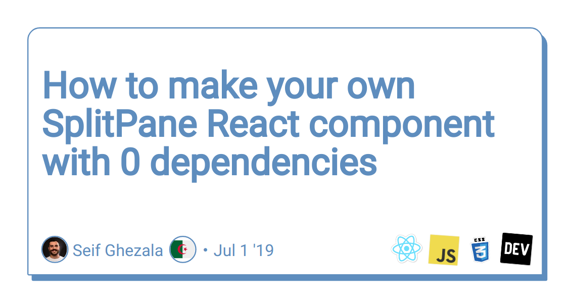 How to make your own SplitPane React component with 0