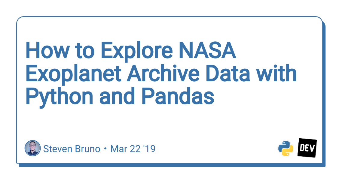 How to Explore NASA Exoplanet Archive Data with Python and