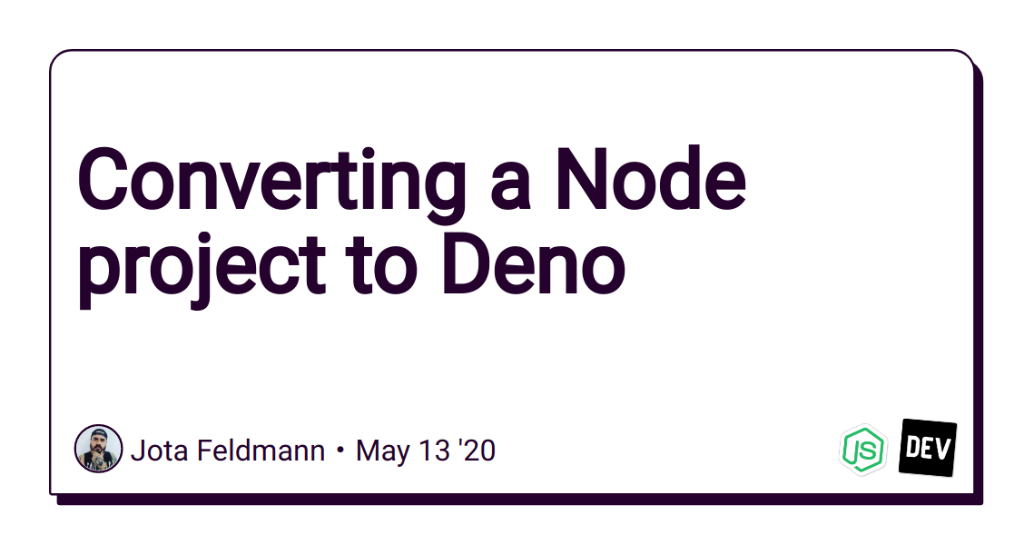 Converting a Node project to Deno